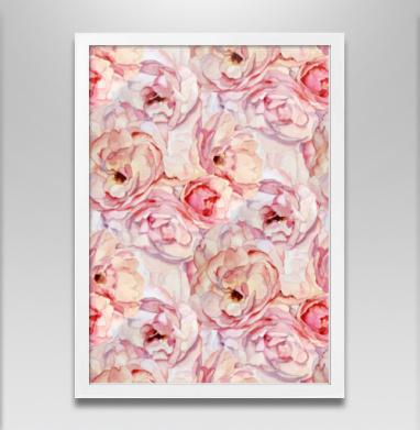 Розы аромат - Постер в белой раме, розы