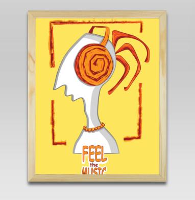 Постер в дер. раме - Почувствуй музыку