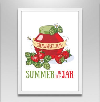 Лето в банке - Постер в белой раме, сладости