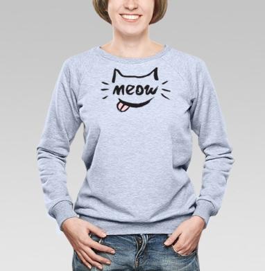 Котяра мяу - Купить женские свитшоты с приколами в Москве, цена женских свитшотов с приколами с прикольными принтами - магазин дизайнерской одежды MaryJane