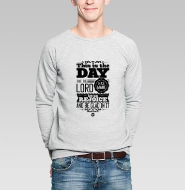"""Этот день сотворил Господь - Свитшот мужской без капюшона серый меланж, Официальный магазин проекта """"B I B L E B O X"""", Новинки"""