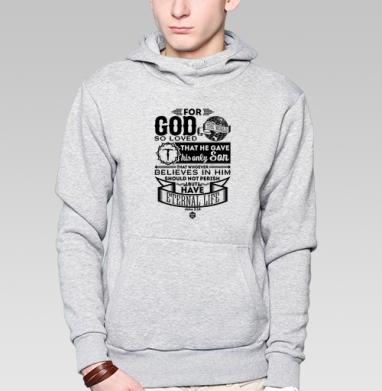 """Ибо так возлюбил Бог этот мир - Толстовка мужская, накладной карман серый меланж, Официальный магазин проекта """"B I B L E B O X"""", Новинки"""