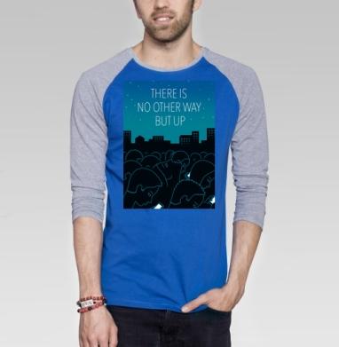 There is no other way but up - Футболка мужская с длинным рукавом синий / серый меланж, город, Популярные