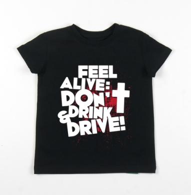Детская футболка черная хлопок с лайкрой 140гр - Трезвый водитель - по жизни победитель