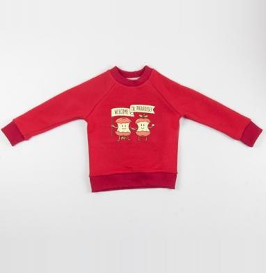 Cвитшот Детский красный 340гр, теплый - ДОБРО ПОЖАЛОВАТЬ В РАЙ!