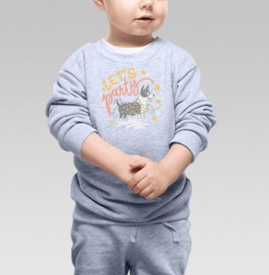 Давайте веселиться - Купить детские свитшоты с надписями в Москве, цена детских свитшотов с надписями  с прикольными принтами - магазин дизайнерской одежды MaryJane